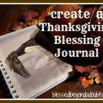 Create a Thanksgiving Blessing Journal as a Keepsake!