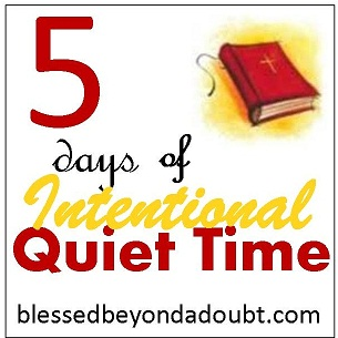 Intentional Quiet Time – {Day 3) TOS 5 Day blog Hop!