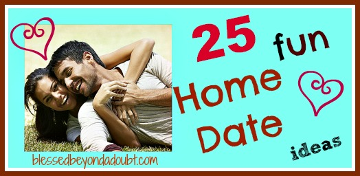 25 Home Date Ideas! Don't stop dating because you became parents!