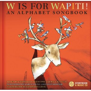 W is for Wapiti - A B C s songs for Kindergarten! Tired of the same old abc song? These 24 songs will spice up your A B C s!