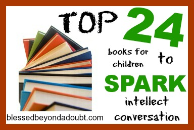TOP 25 Books for Children to spark intellectual conversations!