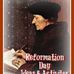 Reformation Day Ideas & Activities!