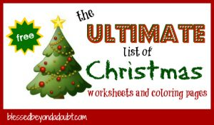 the ultimate list of christmas worksheets and christmas coloring pages blessed beyond a doubt. Black Bedroom Furniture Sets. Home Design Ideas