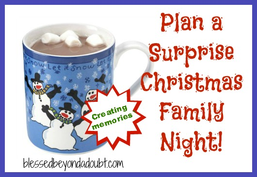 Surprise Christmas Family Night Idea with Hot Chocolate!