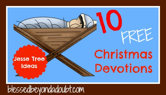Jesse Tree Ideas and Christmas devotions