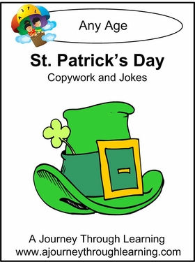 A Journey Through Learning has a FREE St. Patrick's Day Copywork and Jokes  printables for all ages!