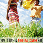 How to have an Intentional Summer 2014! How to make goals!
