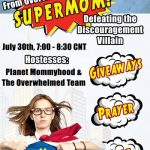 From Overwhelmed to SUPERMOM Facebook Party!