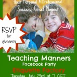 Manners for Kid Tips and Resources Facebook Party!