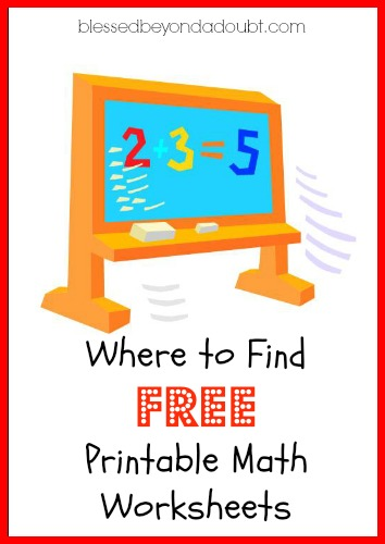 math worksheet : where to find free math worksheets for kids!  blessed beyond a doubt : Math Worksheets For Kids