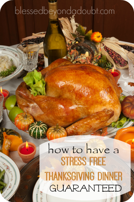 Guaranteed Stress Free Thanksgiving Meal!