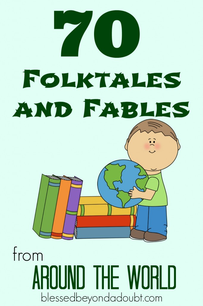 70 Fables And Folktales From Around The World Blessed