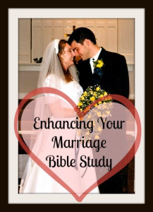 Enhancing Your Marriage Bible Study Series