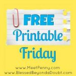 It's FREE Printable Friday! Add and grab the latest and greatest printables on the web.