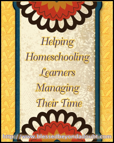 Helping Homeschooling Learners Managing Their Time