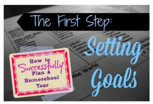 Setting Homeschooling Goals