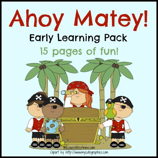 FREE Early Learning Pack Pirate Theme! 15 Pages of FUN!