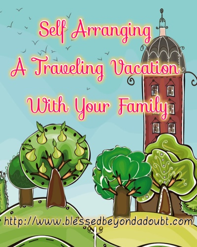 Self Arranging A Traveling Vacation With Your Family