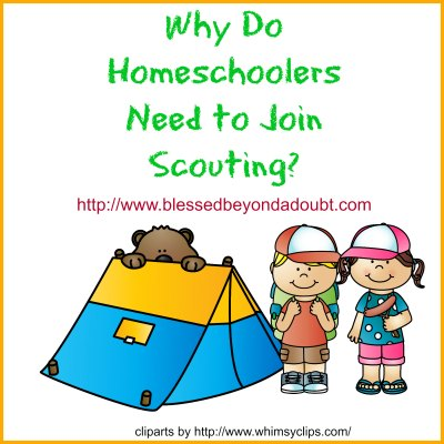 Why Do Homeschoolers Need to Join Scouting.jpg