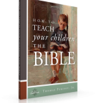 Hurry and grab the FREE eBook, How to Teach Your Children the Bible!