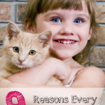 The TOP 9 Reasons Every Child Needs a Pet!