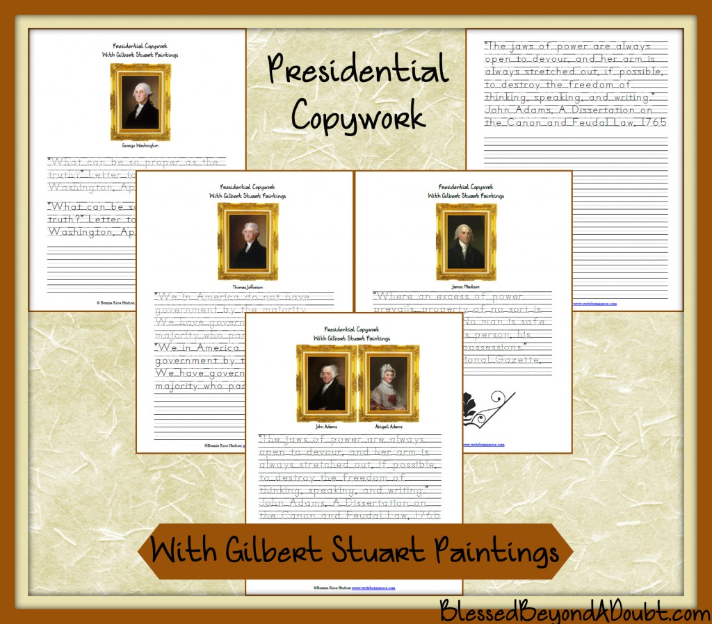 Presidential Copywork with Gilbert Stuart Paintings-Plus Timeline Roundup 1755