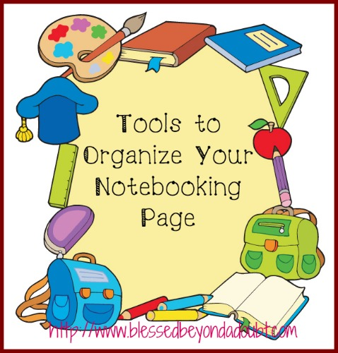 Tools to Organize Your Notebooking Page