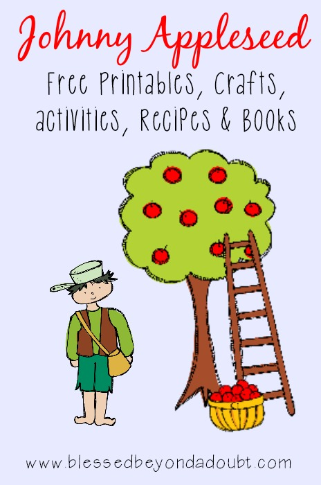 Johnny Appleseed printables crafts recipes and more