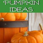 A big List of PUMPKINs Printables, Activities, Recipes & MORE!