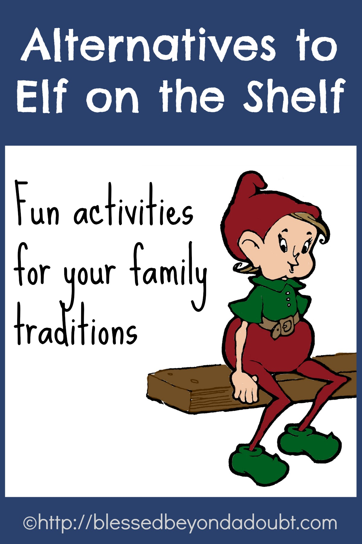Alternatives to Elf on the Shelf