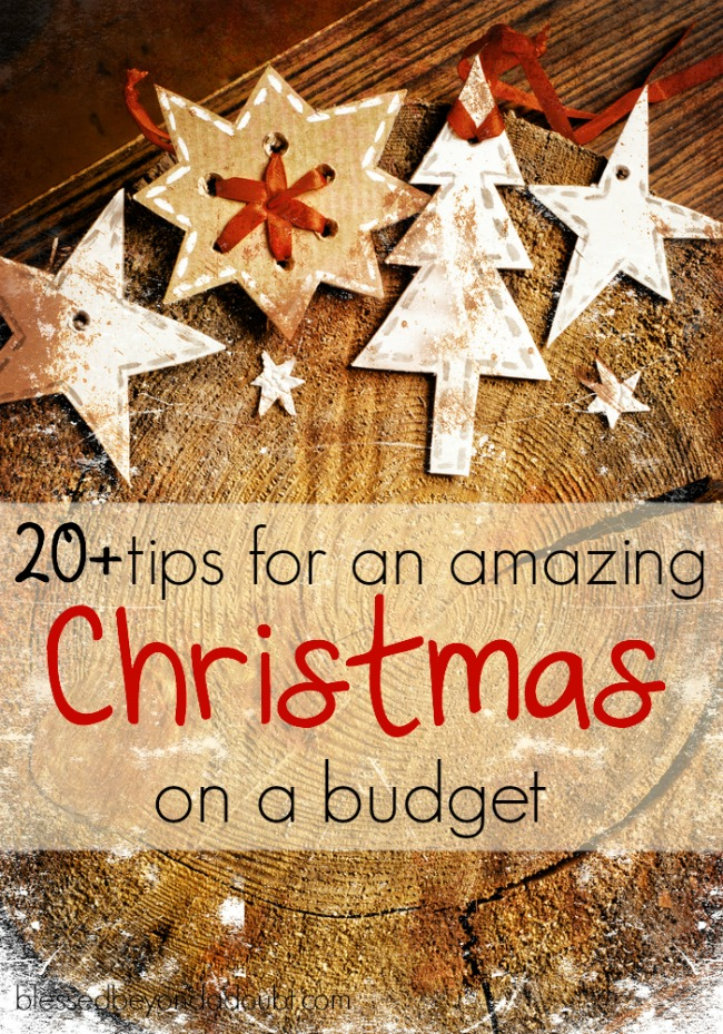Christmas on a budget doesn't have to be depressing and stressful. Use these 20+ tips for an amazing Christmas on a budget.