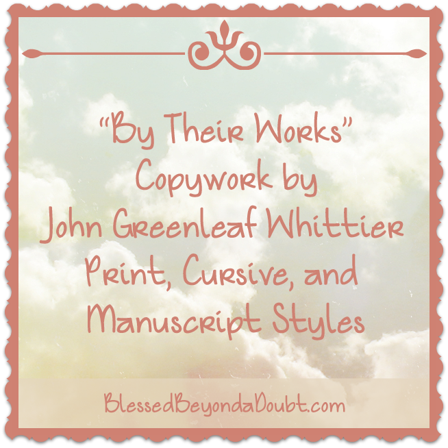 FREE John Greenleaf Whitter Copywork and How to Bring 1807 History to Life