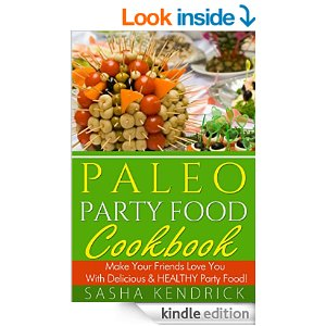 Paleo Party Food Cookbook