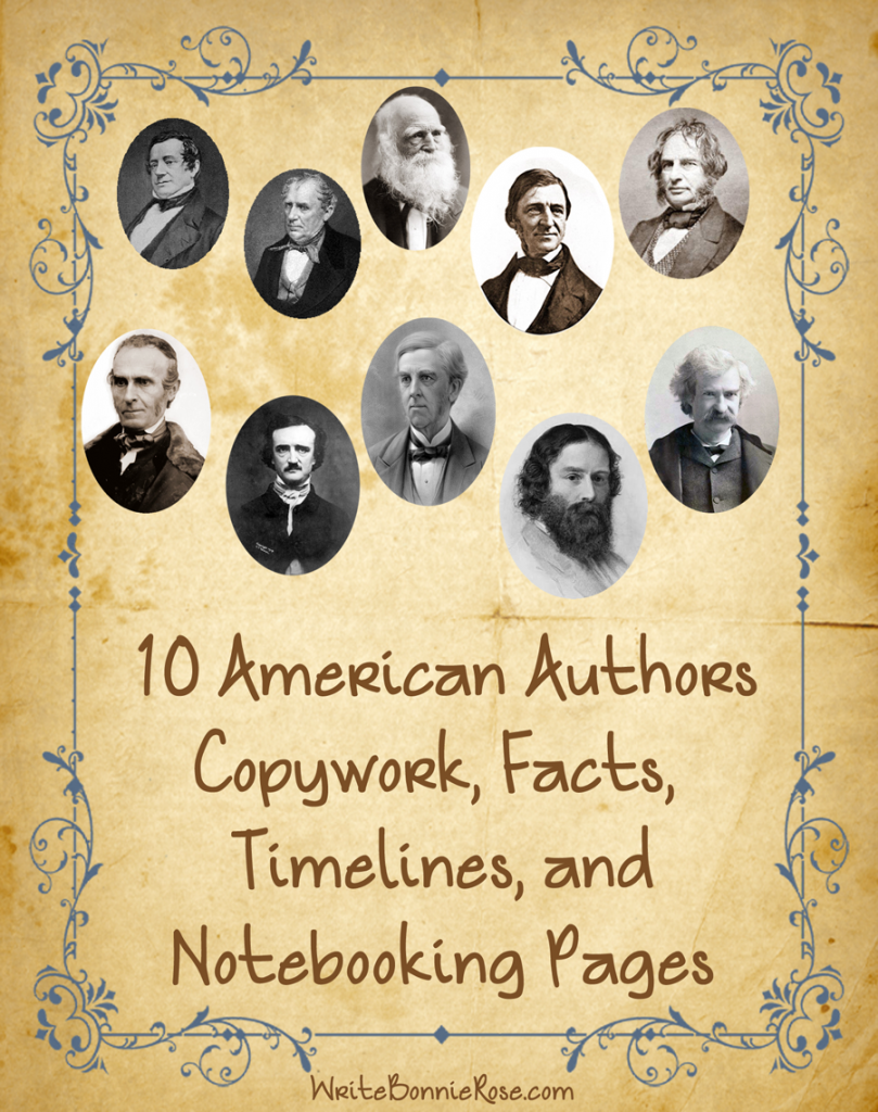 American Authors Copywork, Timeline Workshes, and Notebooking Pages