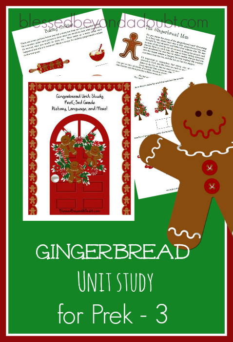FREE Gingerbread Unit Study for PreK – 3rd!