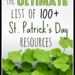 The Ultimate List of Saint Patricks Day Resources and Ideas!