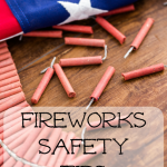 Fireworks Safety for Families!