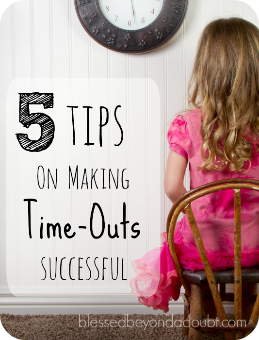5 tips to making time outs more successful. Try them today!