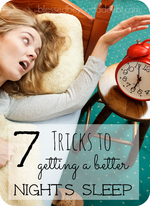 How to get a better night's sleep. Check out these 7 tricks.