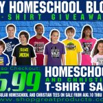 HUGE Christian and Homeschool T-Shirt Sale. Only 5.99! Enter to win T-Shirts for the whole family!