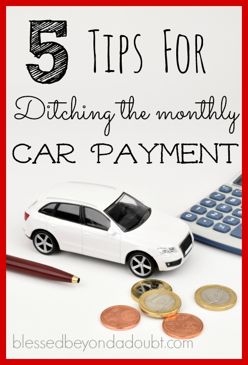 Ditch the monthly car payment today!  Check out these tips!