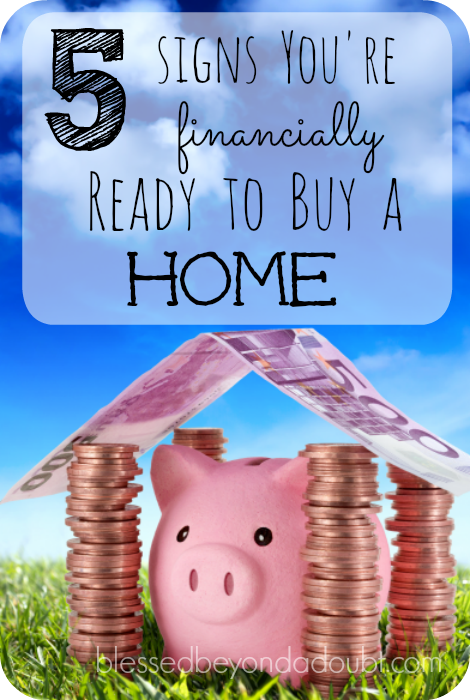 Are you financially ready to buy a home? Check out these 5 Signs!