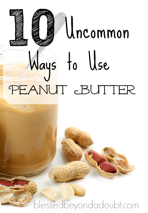 10 Uncommon uses for peanut butter other than a peanut butter and jelly sandwiches.