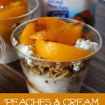 EASY Peaches and Cream Snack Cups
