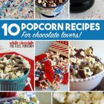 10 Popcorn Recipes For Chocolate Lovers