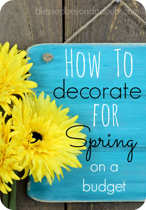 Decorating for spring on a budget can be fun and rewarding. Check out these tips on how you can have a fresh spring look without breaking the bank.
