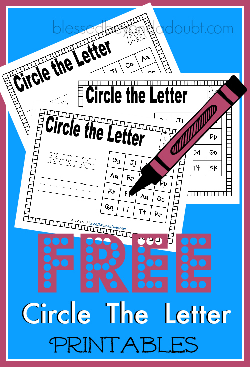 FREE Circle the Letter Printables for PreK and K students.