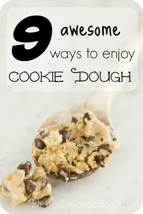 Which one of these cookie dough ideas will you try first?