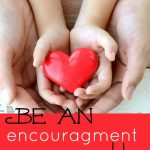 An EASY Way to be an Encouragement. Try it today!