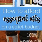 How to Afford Essential Oils without Breaking the Bank!